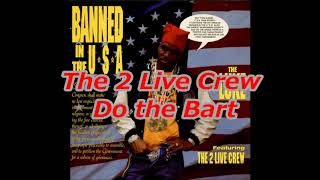Watch 2 Live Crew Do The Bart video