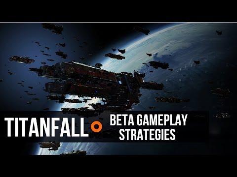 Titanfall Weekly: Titanfall Beta Gameplay Strategies