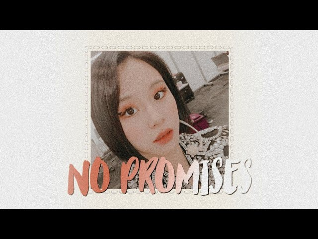 son chaeyoung • no promises [ FMV ]