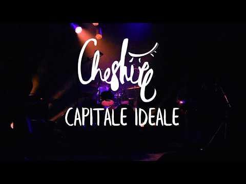 Capitale Idéale - Cheshire (Live@le Silo)