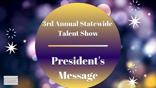 LFOA, Inc. 3rd Annual Statewide Talent Show :  Foundation President's Message