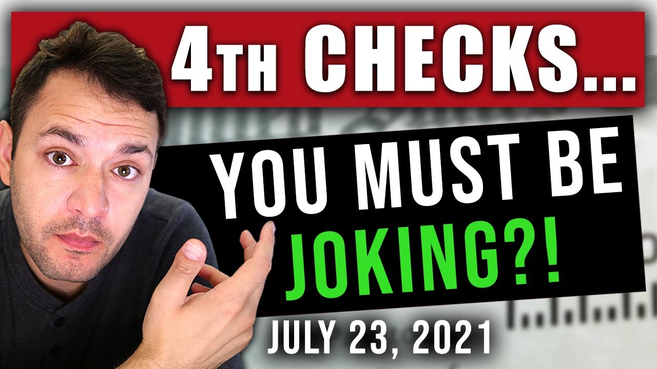 (WOW! ARE YOU SERIOUS?!) STIMULUS CHECK UPDATE & INFRASTRUCTURE BILL 07/23/2021