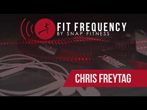 Fit Frequency 003: A Legacy of Fit with Chris Freytag