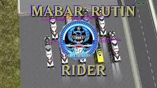 MABAR RUTIN BSR RIDER LIVERY SI MONTOK