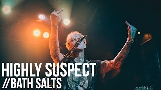 "Highly Suspect ""Bath Salts"" Live at Irving Plaza"