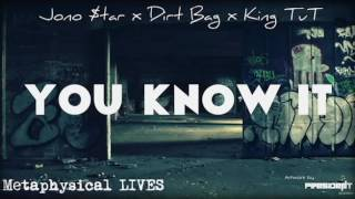 Jono $tar x Dirt Bag x King TuT - You Know It