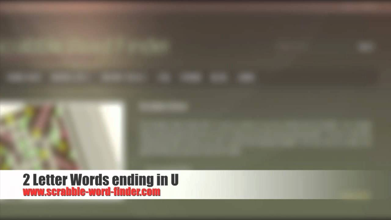2 Letter Words Ending In U Youtube