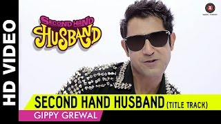 Song Second Hand Husband (Title Track) | Dharamendra, Gippy Grewal, Tina Ahuja