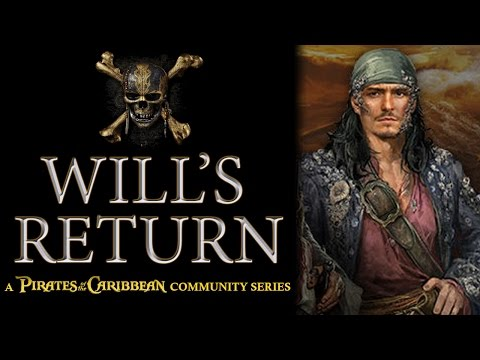 Why Will Is Returning/Changing: Pirates of The Caribbean Dead Men Tell No Tales THEORY
