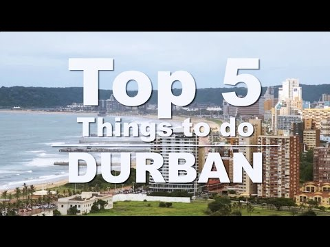 Top 5 Things to do in Durban - YouTube