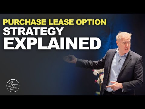 PURCHASE LEASE OPTION STRATEGY EXPLAINED | Simon Zutshi
