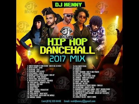 DJ KENNY HIP HOP DANCEHALL 2017 MIX