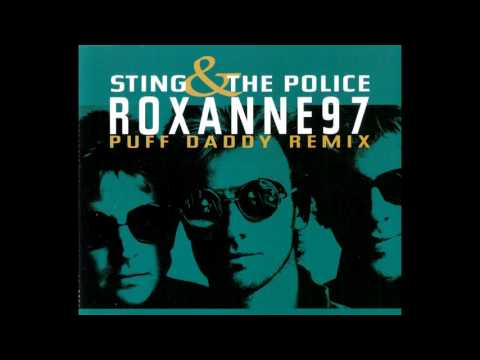 The Police - Roxanne ('97 Puff Daddy Remix)
