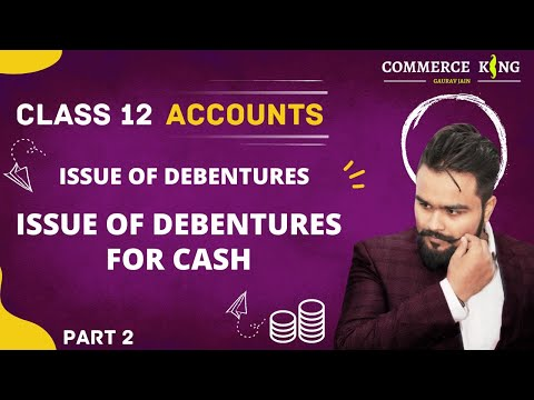 #80, class 12 Accounts (company accounts: issue of debentures for cash)
