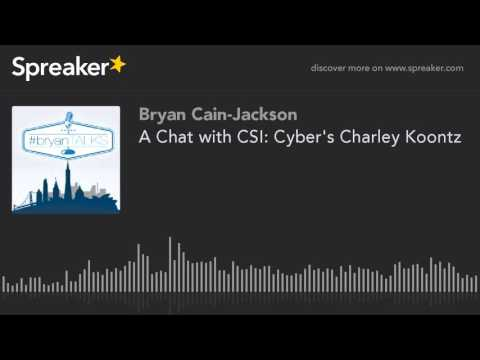 A Chat with CSI: Cyber's Charley Koontz part 1 of 4