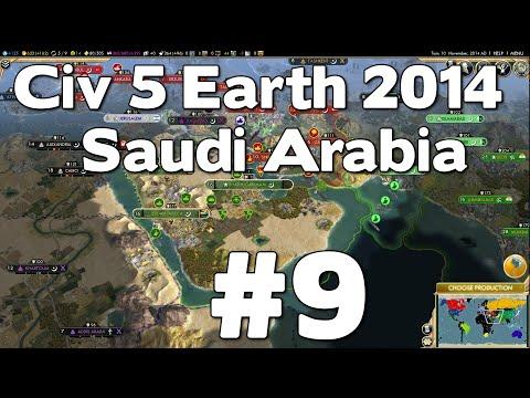 Let's Play Civ 5 Saudi Arabia Earth 2014 #9