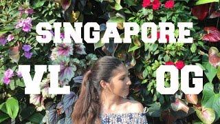SINGAPORE VLOG 2016 // SHOPPING, FRIENDS, GARDENS