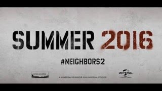Neighbors 2 - Official New Trailer (HD)