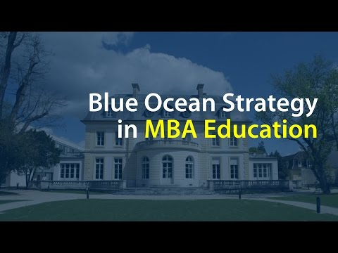 Blue Ocean Strategy in MBA Education