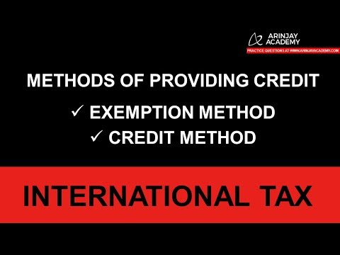 Methods of claiming ForeignTax Credit  - Exemption Method and Credit Method of ForeignTax Credit