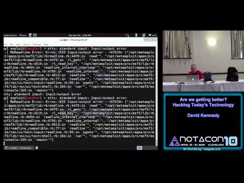Notacon 10 - Are we getting better -- Hacking Todays Technology - David Kennedy