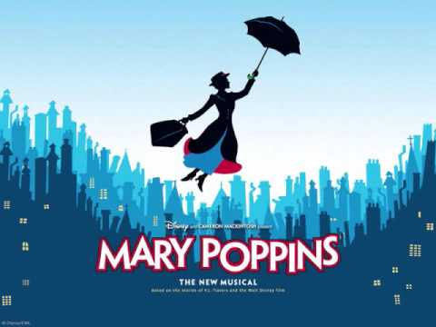 Cherry Tree Reprise/Being Mrs. Banks/Jolly Holiday Reprise - Mary Poppins (The Broadway Musical)