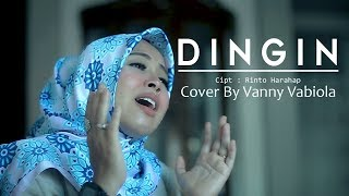 DINGIN COVER BY VANNY VABIOLA