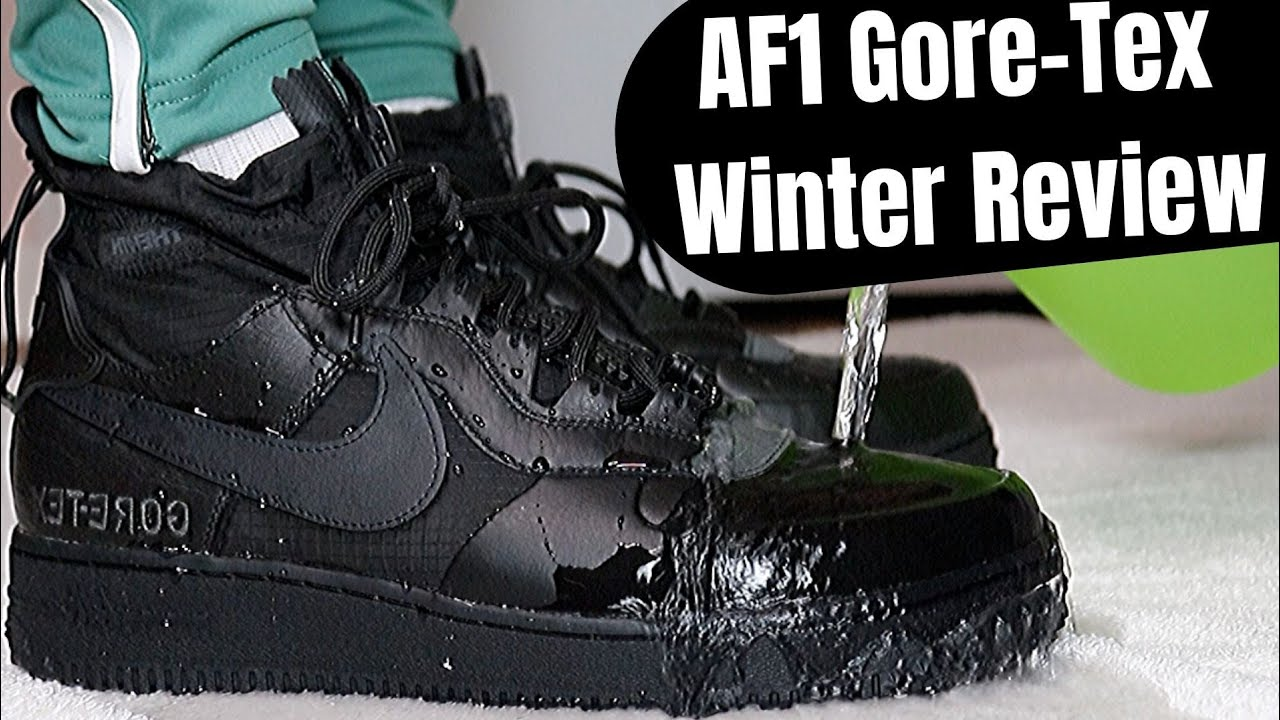 AIR FORCE 1 GORE-TEX WNTR REVIEW