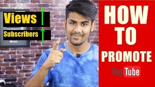 How to Promote A YouTube Channel ? | Get Guaranteed Success | More Subscribers & Views