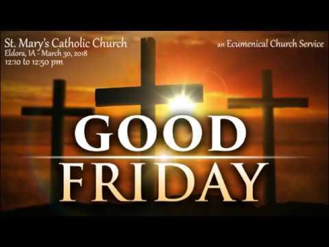 Good Friday Ecumenical Service 2018: The Way of the Cross (Eldora, IA)
