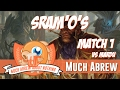 Much Abrew: Sram'O's vs Mardu (Match 1)