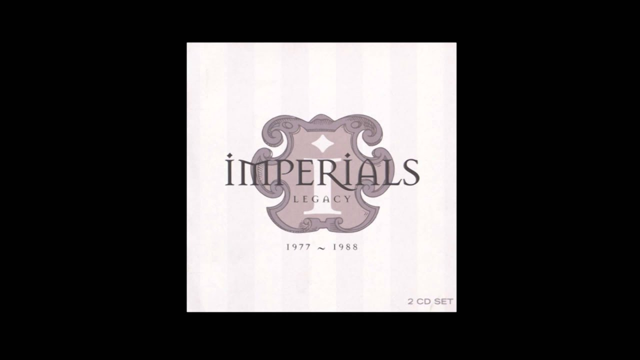 One More Song for You - The Imperials (Legacy 1977-1988)