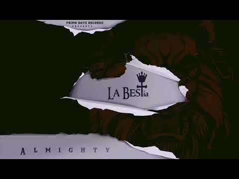 Siempre Esta Conmigo Remix – Almighty (Ft. Cosculluela & De La Ghetto) | La BESTia