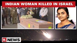 Israel Attack: Mortal Remains Of Soumya Santosh Arrive In India