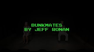 Bunkmates by Jeff Ronan