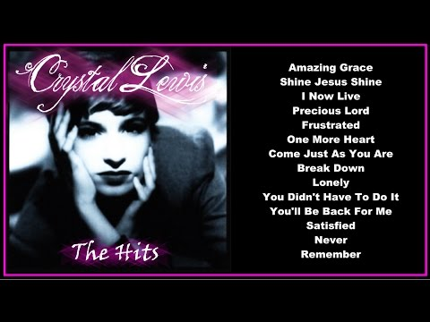 Crystal Lewis - The Hits  (Full Album)