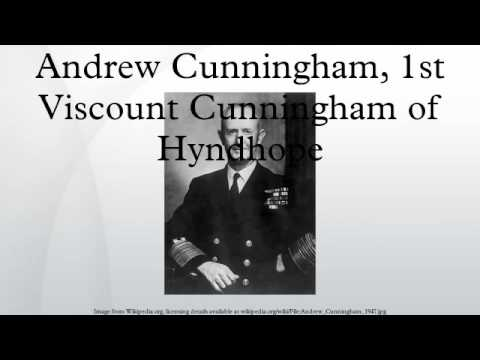 Andrew Cunningham, 1st Viscount Cunningham of Hyndhope