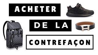 ACHETER DE LA CONTREFAÇON | SOStyle