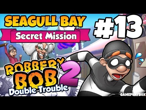 robbery-bob-2:-double-trouble---seagull-bay-secret-mission---ios-/-android-gameplay-video-part-13