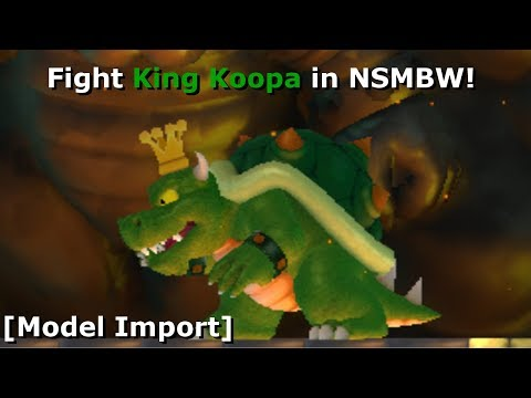 Fight King Koopa in NSMBW! [Model Import] (+Download)