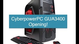 CyberpowerPC GUA 3400 Gaming PC Unboxing!