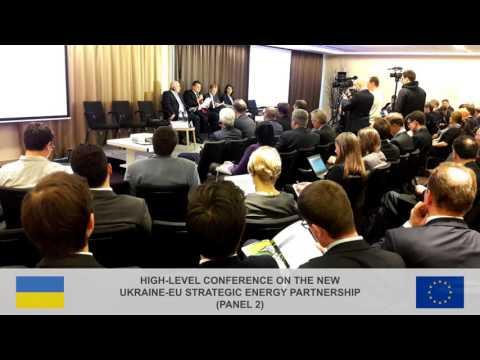 High-level conference on the new Ukraine-EU strategic Energy Partnership (panel 2)
