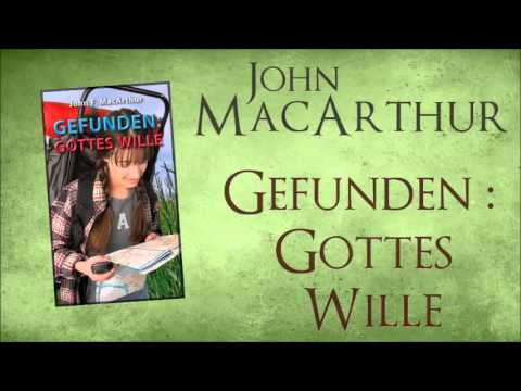 Hörbuch - Gefunden: Gottes Wille - John MacArthur