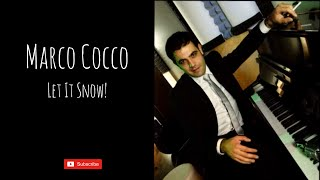 Marco Cocco - Let it snow (Christmas song)
