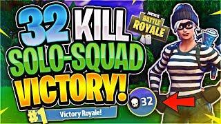 INSANE 32 KILL SOLO SQUAD WIN (Fortnite Battle Royale)