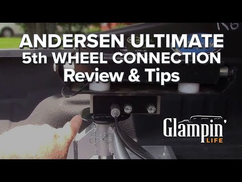 Andersen Aluminum Ultimate 5th Wheel Connection Review & Tips - Andersen Hitches