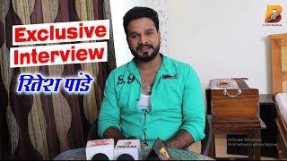 Exclusive Interview रितेश पांडेय काशी विश्वनाथ Kajal Raghwani Planet Bhojpuri