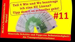 Micha's Fernfahrerwoche Spezial #11- Was muss ich tun um eine EU Lizenz zu erhalten??