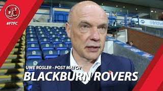 Uwe Rosler after Blackburn Rovers draw | Post match
