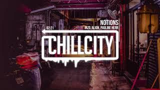INZO &amp ALIGN - Notions (ft. Pauline Herr)